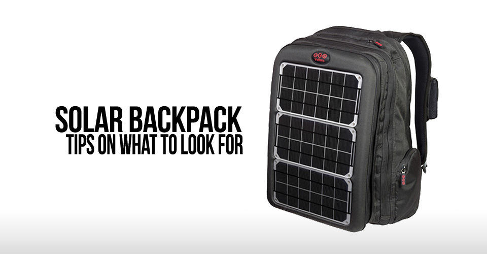 solar-backpack-factors-to-look-for